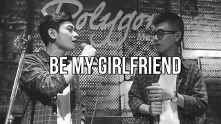 Be My Girlfriend - Thai Dinh ft....