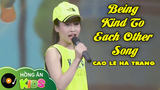 Being kind to each other song - Bé...