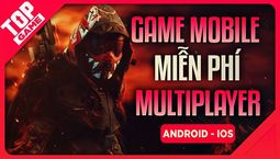 [Topgame] Top Game Multiplayer Mobile...