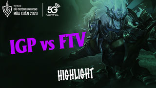 Highlights IGP vs FTV 02 - 05 (Game 3...