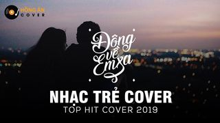 TOP HIT COVER - NHỮNG BẢN HIT...