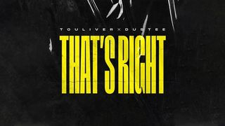 TOULIVER X DUSTEE - THAT'S RIGHT [...