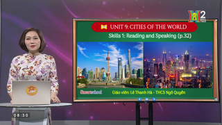 Tiếng Anh lớp 6 - Unit 9 - CITIES...