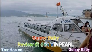 Sunny Baby review đi du lịch...