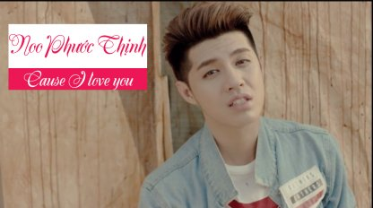 Cause I love you - Noo Phước...