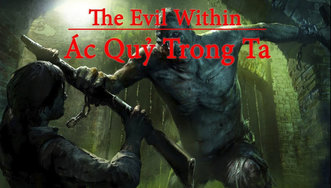 [Cốt Truyện] The Evil Within -...