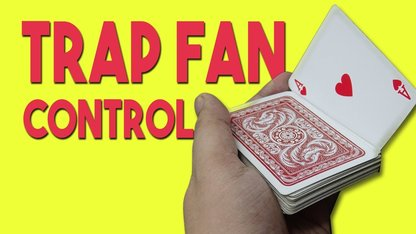 Sleight of Hand with Cards - Trap Fan...
