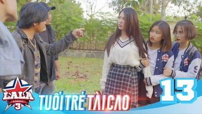 [FULL] LA LA SCHOOL  TẬP 13  Season...