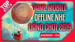 [Topgame] Top Game Offline Mobile...